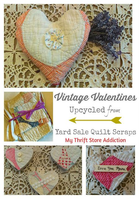 Lovely handmade Valentine gifts upcycled form vintage quilt pieces scored at a yard sale!
