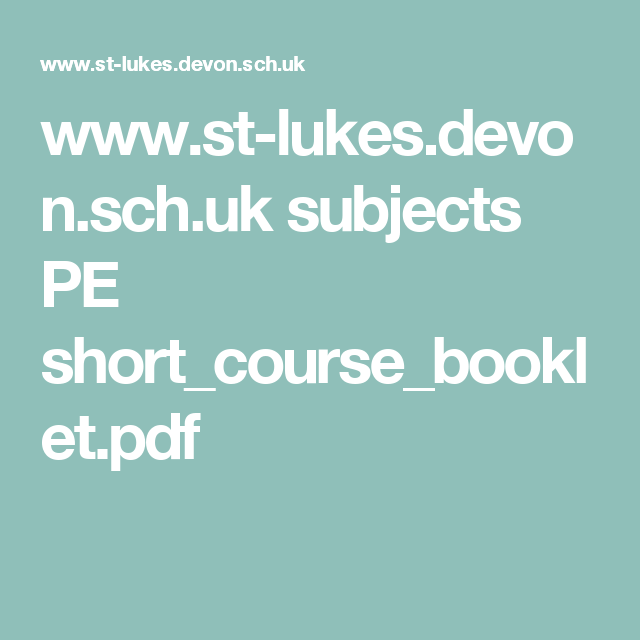 www.st-lukes.devon.sch.uk subjects PE short_course_booklet.pdf