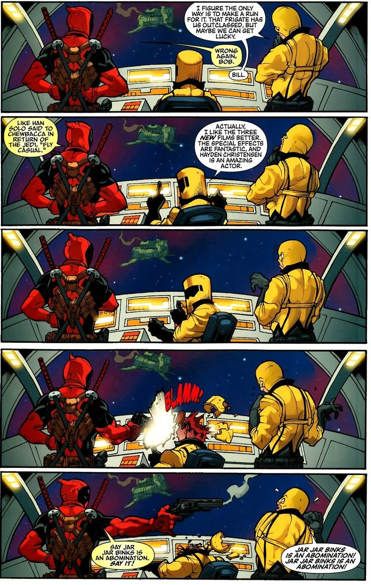 Deadpool hates the Prequel Trilogy. I should probably be concerned that the absolutely insane trigger happy anti-hero is becoming my favorite so quickly.