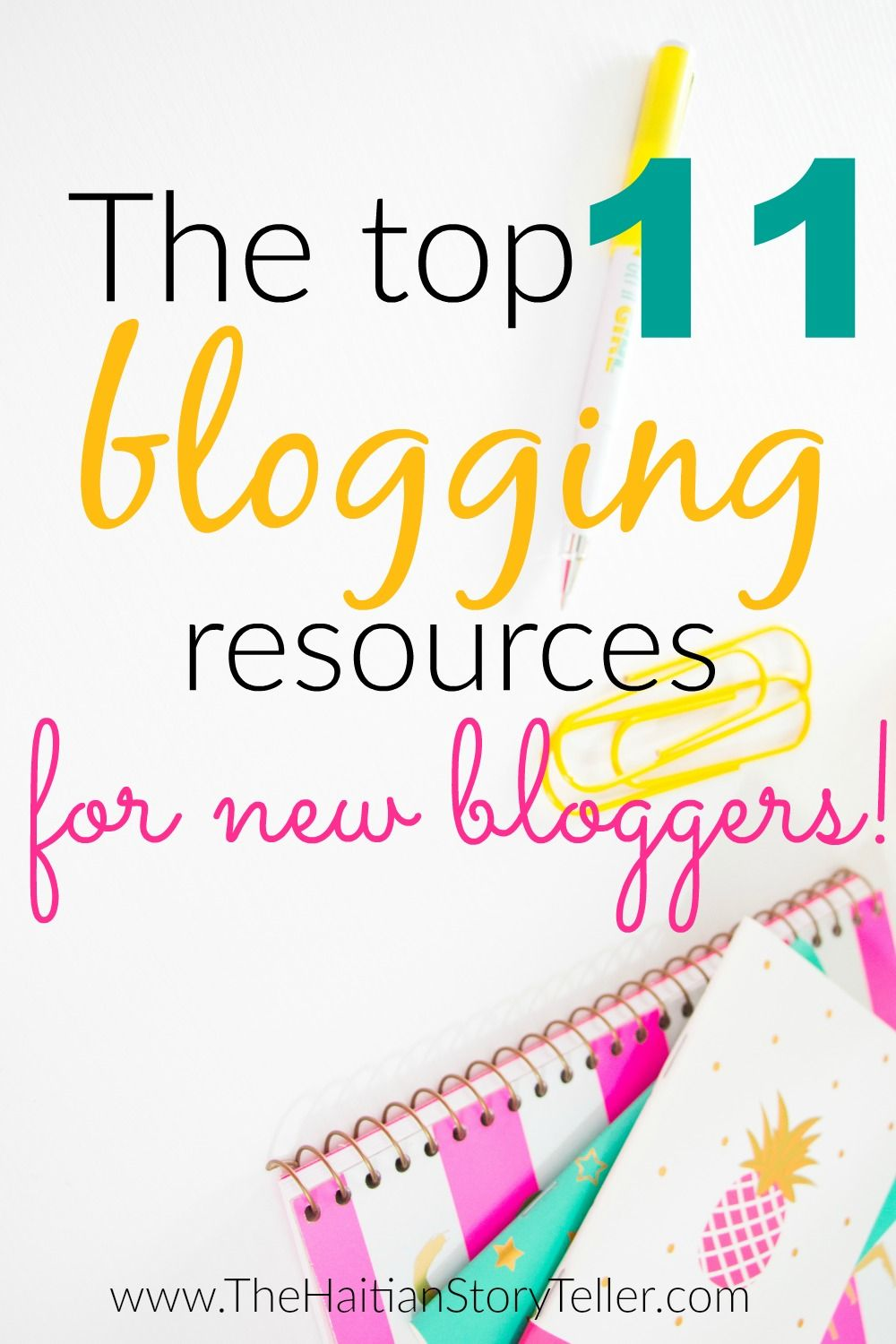 The top 11 blogging resources for new bloggers! Blogging