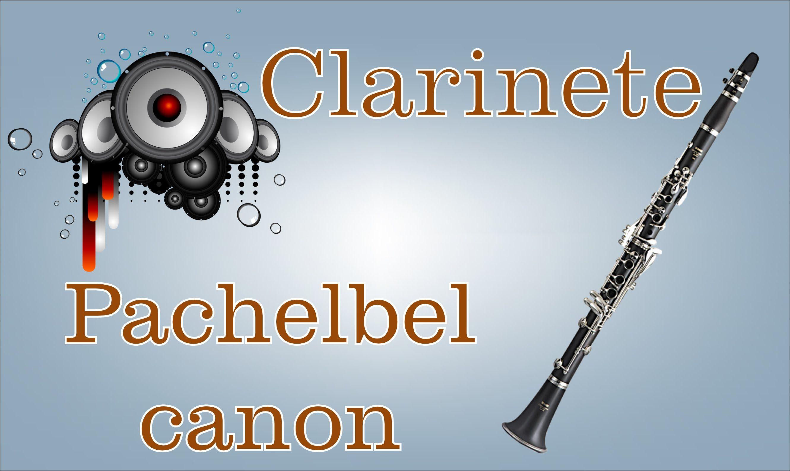 Partitura Pachelbel Canon Clarinete