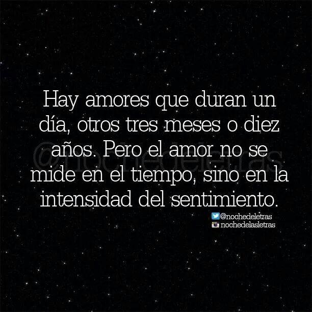 Hay Amores Noche De Letras Sentimientos Y Frases Bonitas