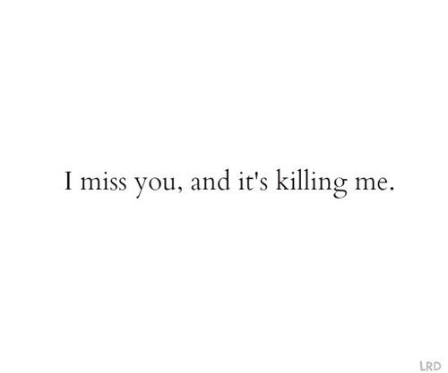 i miss you and me