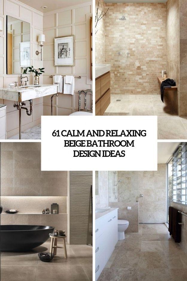 beautiful taupe bathroom decor in 2020  beige bathroom