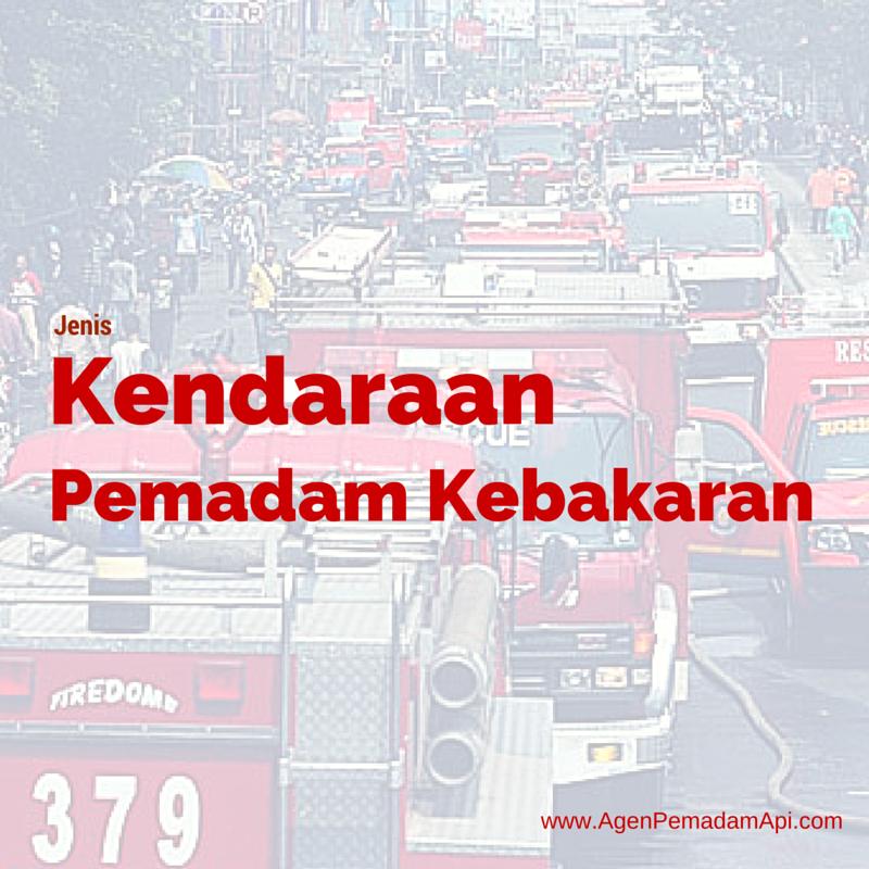 Berbagai Jenis Kendaraan Pemadam Kebakaran (Dengan gambar