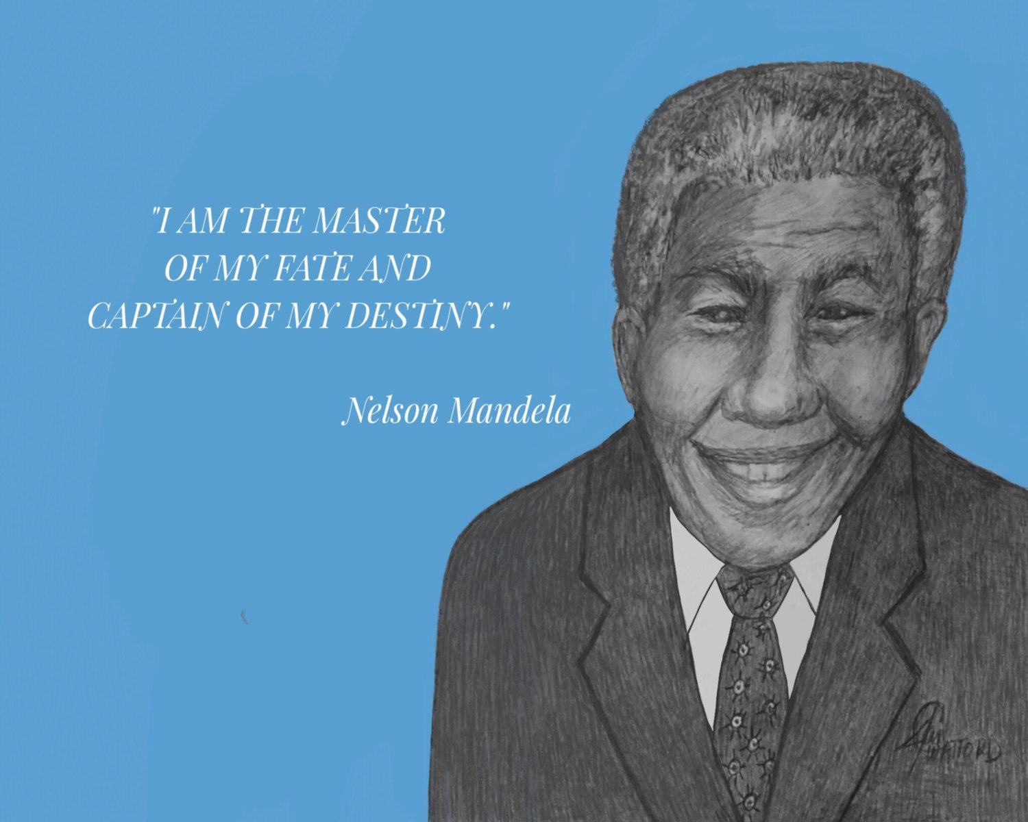 005 Nelson Mandela, Inspirational Quote, I am the master of my