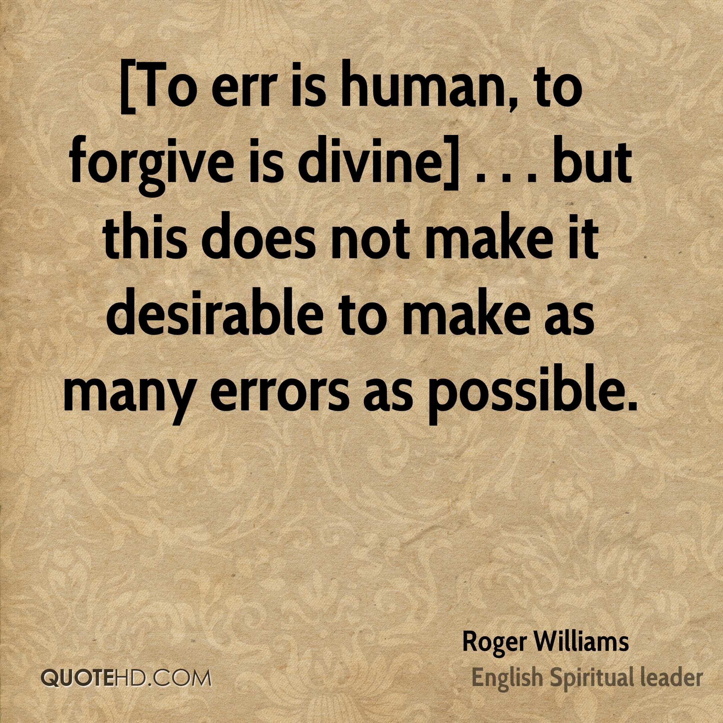 Forgiveness Is Divine Quote: Best 18 To Err Is Human Quote
