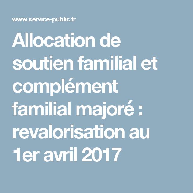 Allocation De Soutien Familial Et Complement Familial Majore