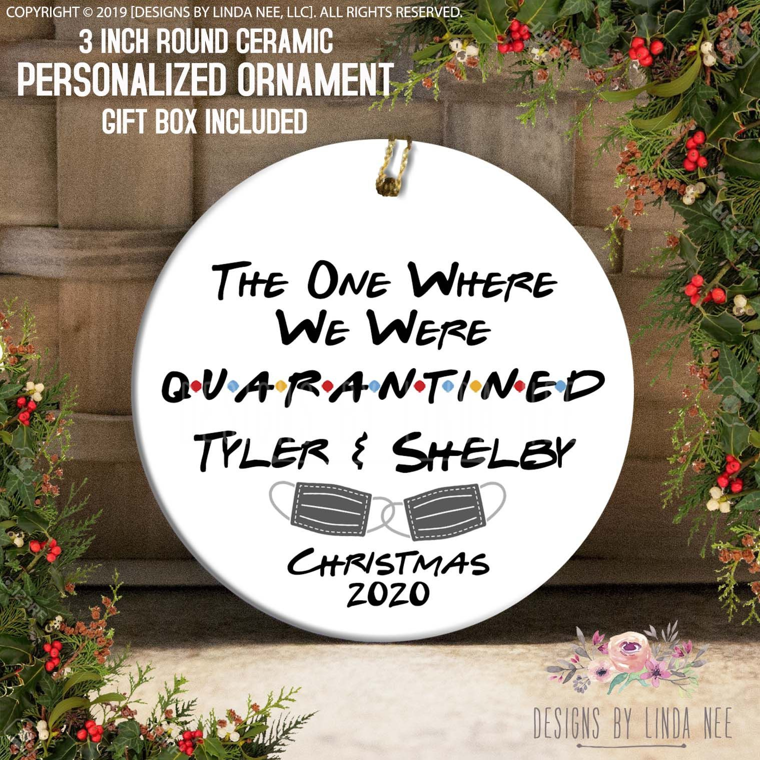 Christmas 2020 The One Where We Were Quarantined Ornament Etsy In 2020 Friends Tv Show Couple Gifts Friends Tv