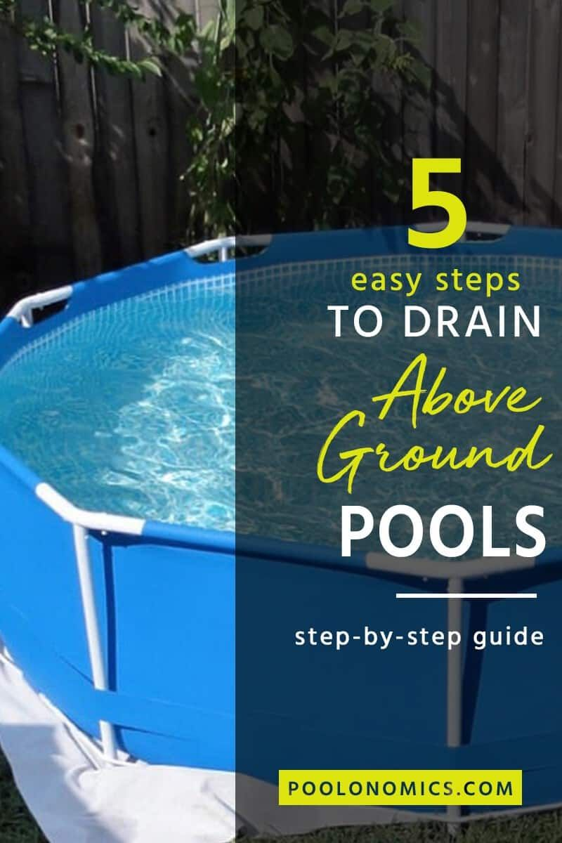 How to drain an above ground pool in 5 easy steps in 2020