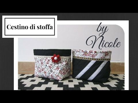 Cucito creativo tutorial cestino porta oggetti diy for Cucito creativo youtube