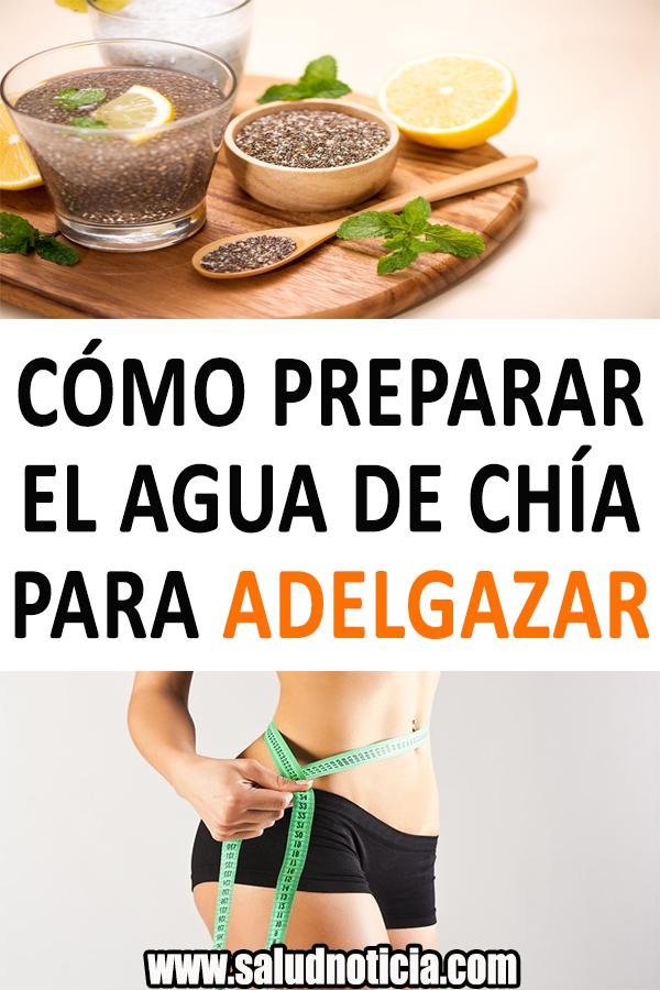 Cómo Preparar El Agua De Chía Para Adelgazar Bajar De Peso Perder De Peso Adelgazar Quema De Grasa Tips Naturales Tips Caser Healthy Recipes Healthy Food