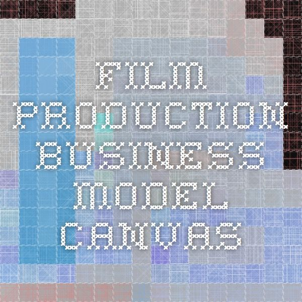 Film Production Business Model Canvas Business Model Canvas Canvas Tech Company Logos