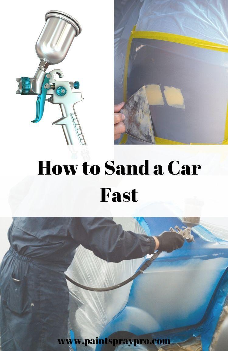 How To Prep a Car For Paint Best paint sprayer, Car
