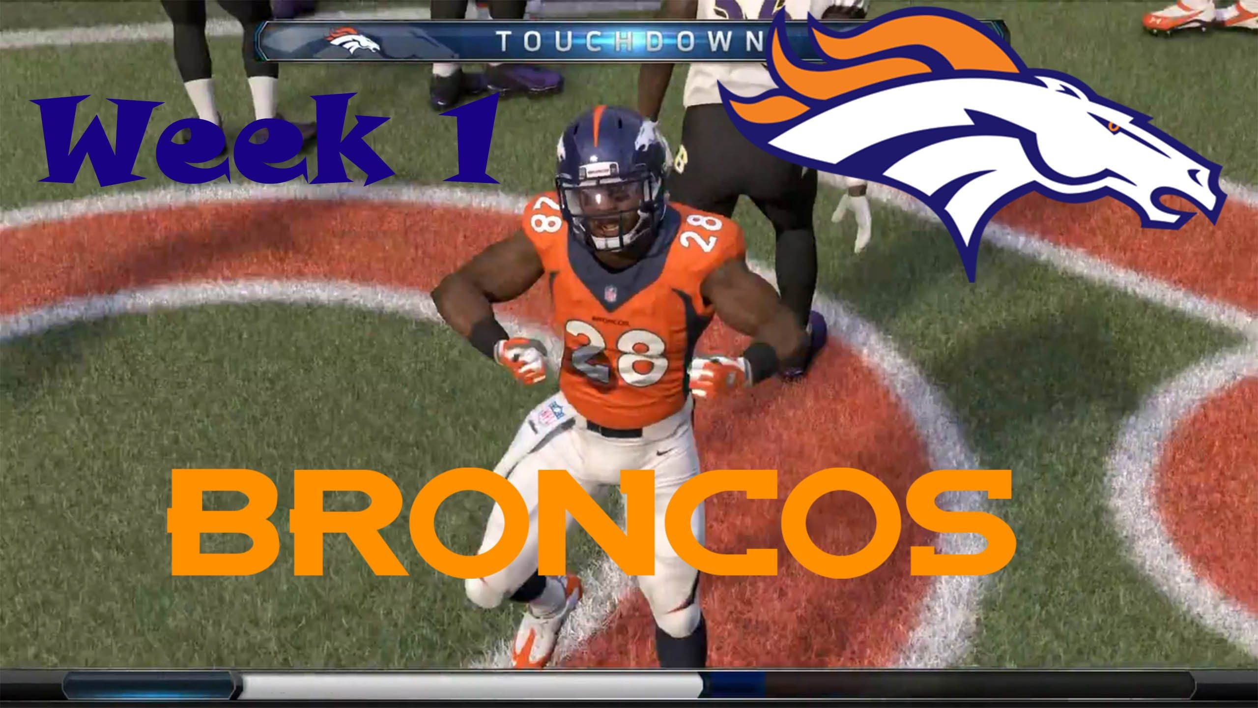 Madden NFL 16 Denver Broncos Franchise Week 1 Madden nfl