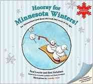 Hooray for Minnesota Winters!: For Minnesotans