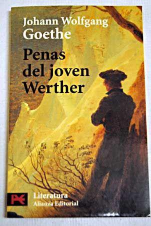 Goethe Novela En Cartas Las Desventuras Del Joven Werther