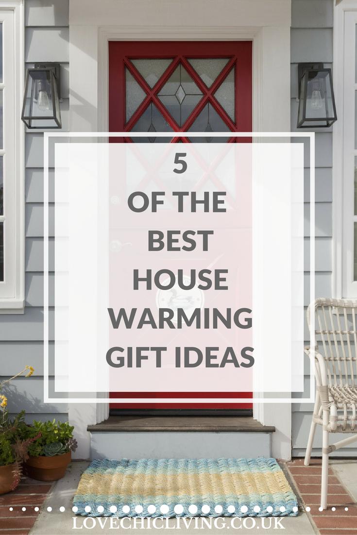 5 Of The Best Housewarming Gift Ideas Best Housewarming