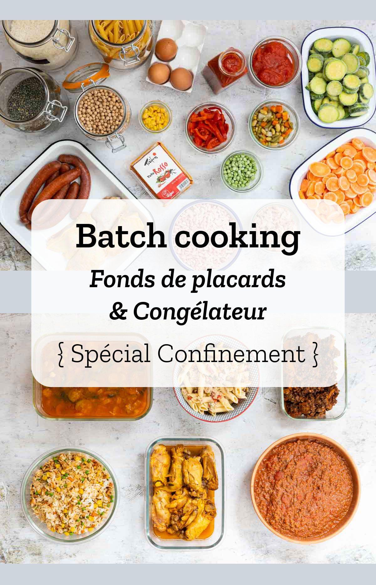 Batch Cooking Fonds De Placards Congelateur Special Confinement En 2020 Repas Prepares A L Avance Recettes De Cuisine Recette