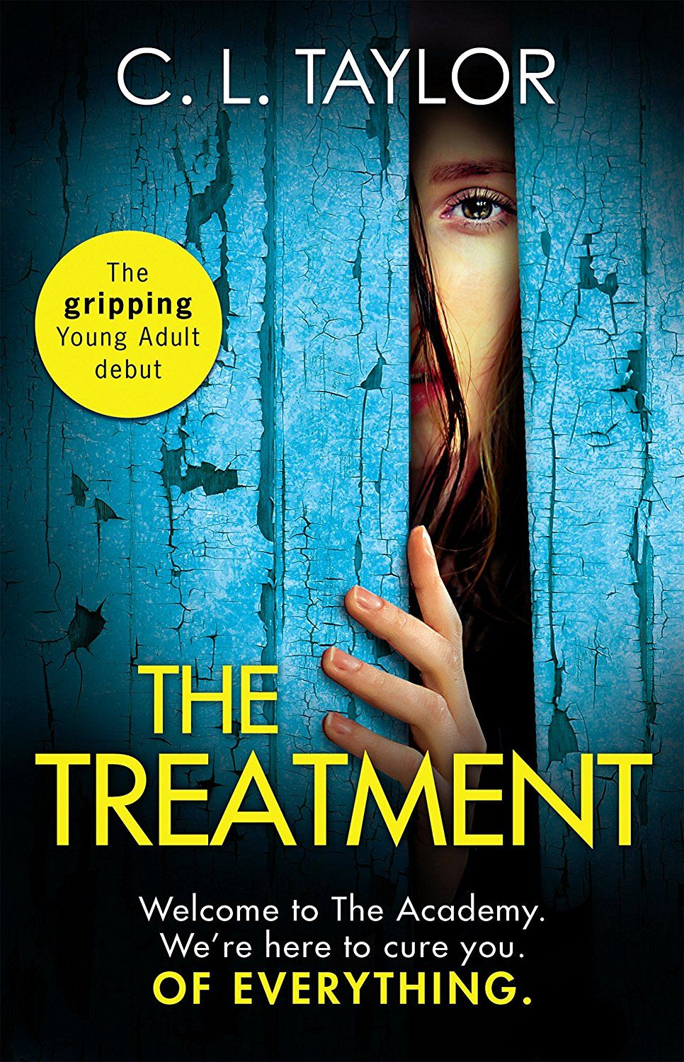 The Treatment The Gripping Twist Filled Ya Thriller From The