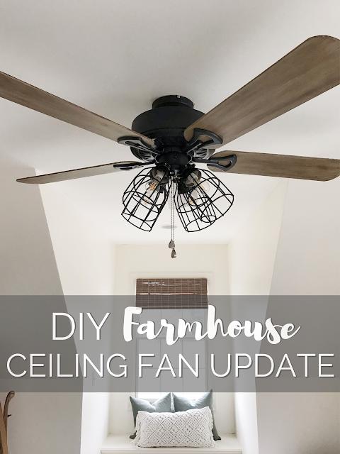 One Room Challenge Week 4 DIY Farmhouse Ceiling Fan