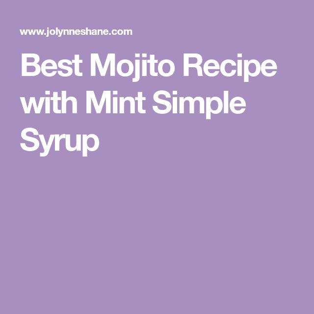 Best Mojito Recipe, Mojito Recipe