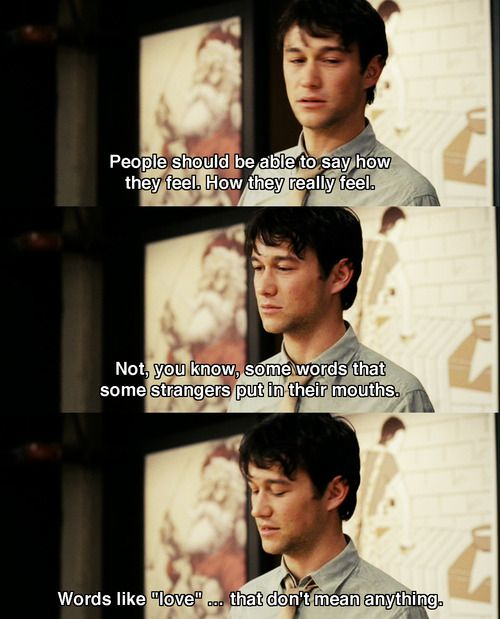 Words Like Love That Don T Mean Anything 500 Days Of Summer
