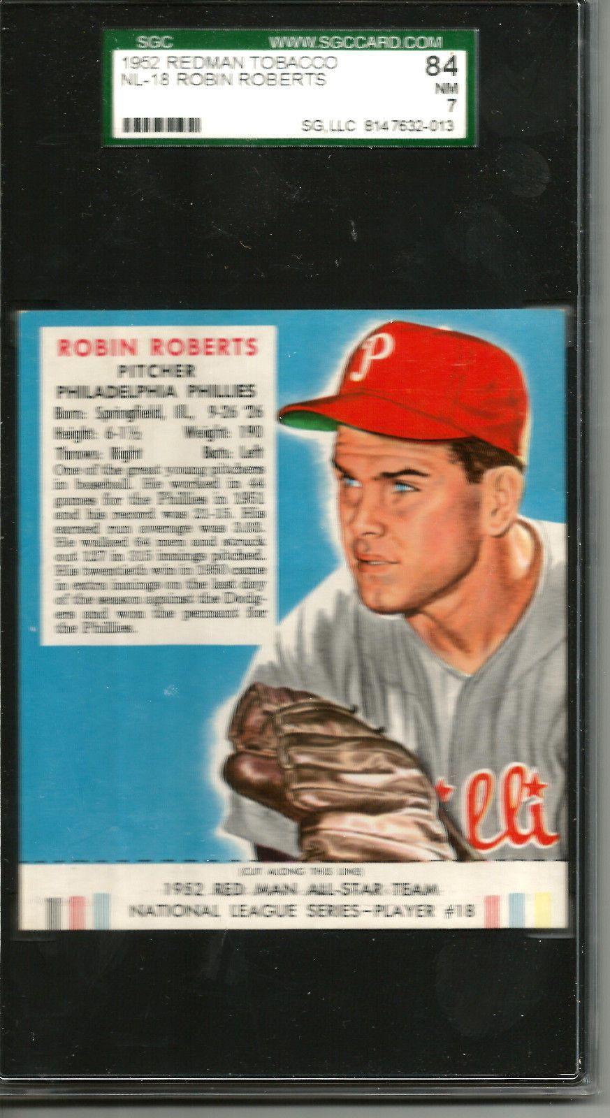 1952 Redman Tobacco #18 ROBIN ROBERTS SGC 84 NM  7
