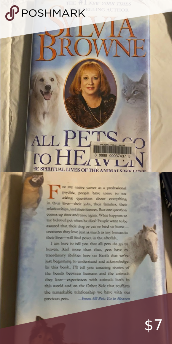 3 20 Sylvia Browne All Pets Go To Heaven In 2020 Sylvia Browne Sylvia Pets