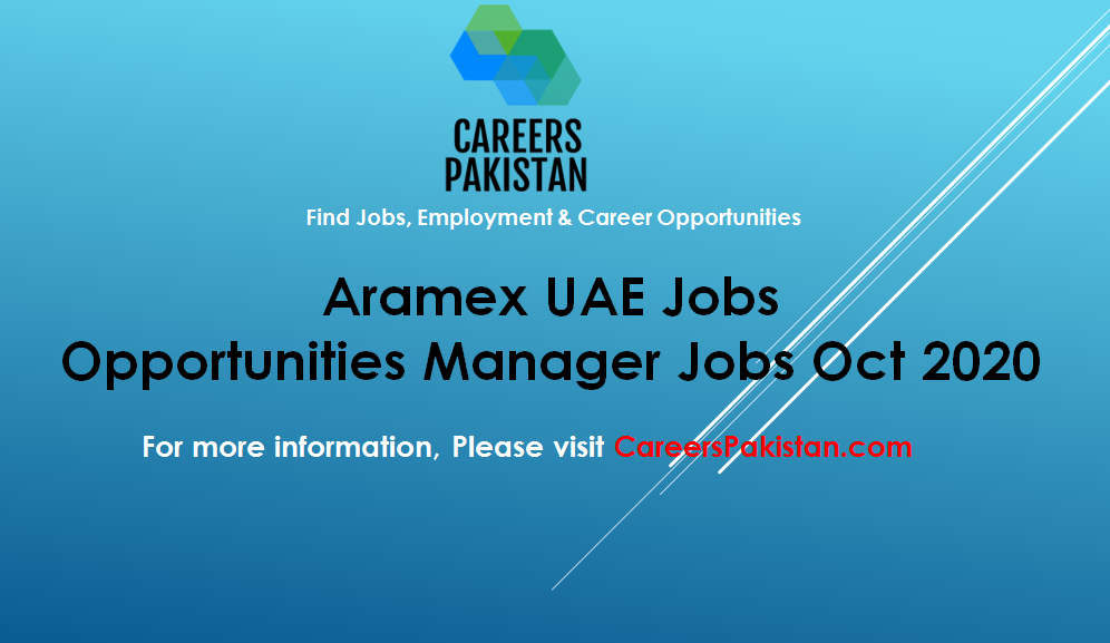 Aramex Uae Jobs 2020 Opportunities Manager Jobs Aramex In 2020 Overseas Jobs Jobs In Pakistan Job