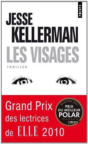 Visages (Les) 2009,  Jesse Kellerman Lauréat du Grand Prix des lectrices de Elle 2010.