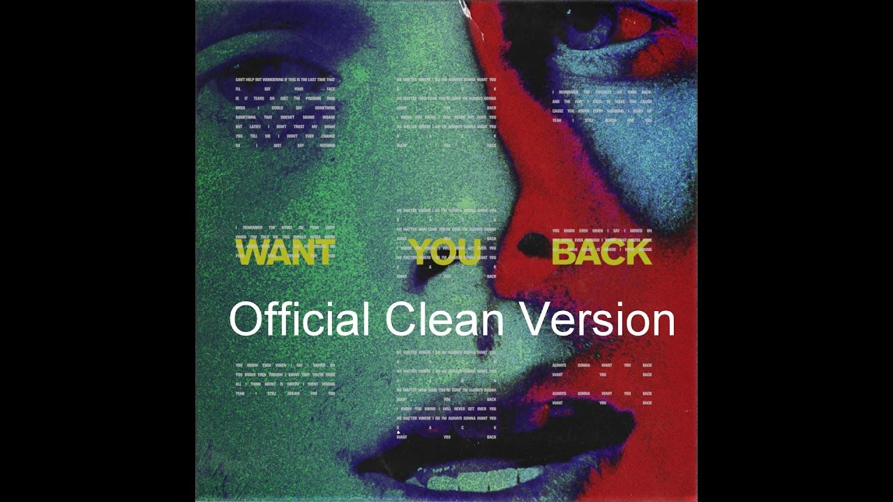 5sos Want You Back Official Clean Version Want You Back