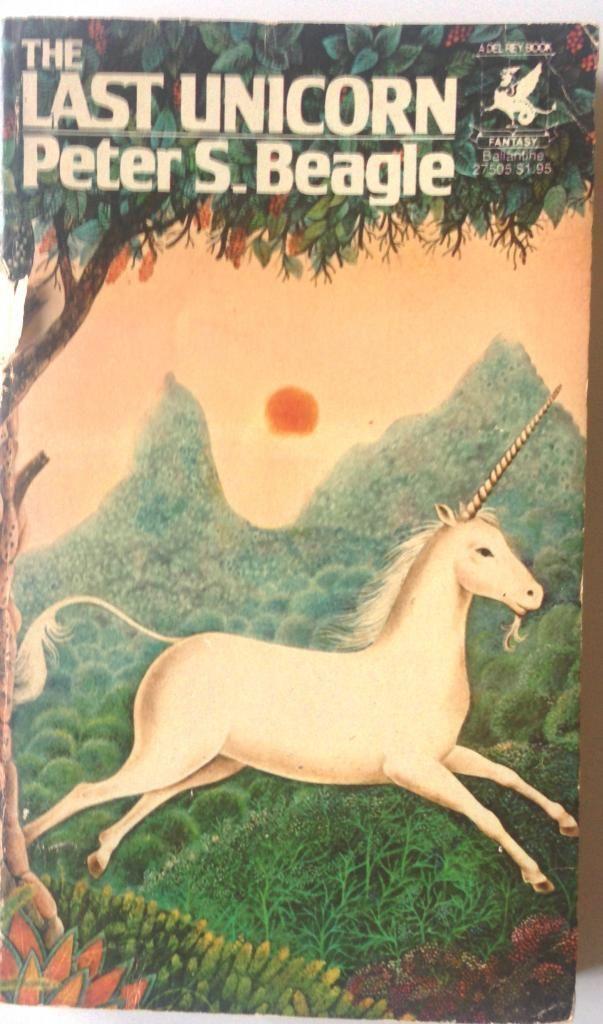 The Last Unicorn By Peter S Beagle Ballantine Del Rey 1978