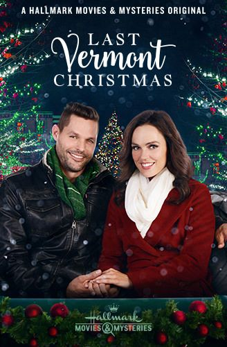 Last Christmas In Vermont 2020 Last Vermont Christmas | Hallmark Movies and Mysteries in 2020