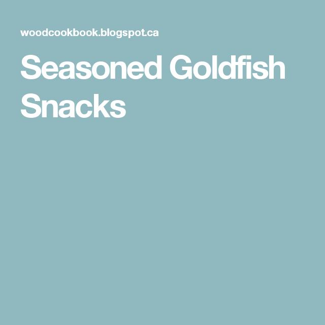 Seasoned Goldfish Snacks
