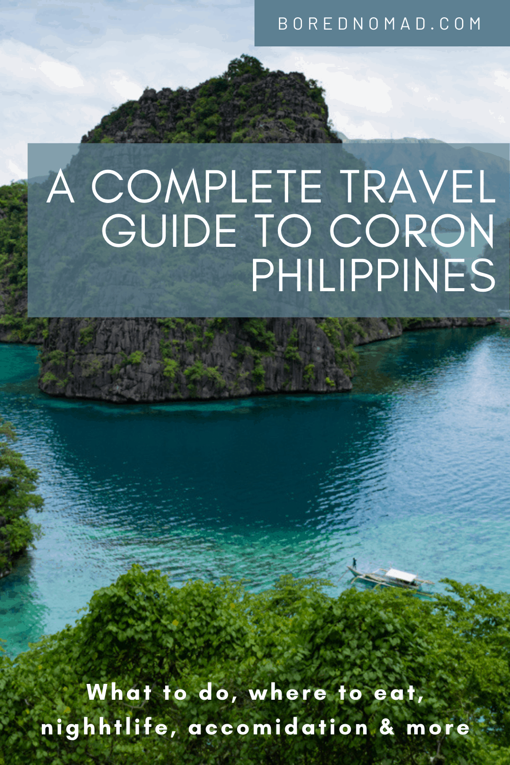 A detailed guide to Coron, Philippines. What to expect, things to do, where to stay, and more. #travelphilippines #instatravel