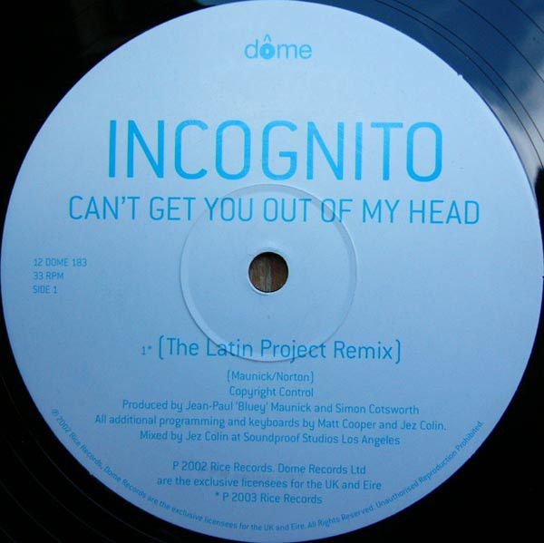 Incognito Can T Get You Out Of My Head Vinyl At Discogs You Got This Incognito Headed