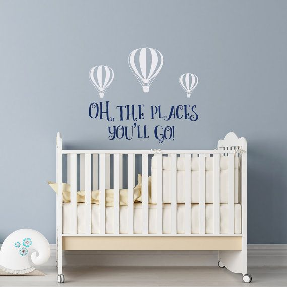 Oh The Places You Ll Go Wall Decal Dr Seuss Nursery Decor Kids Quotes Boys