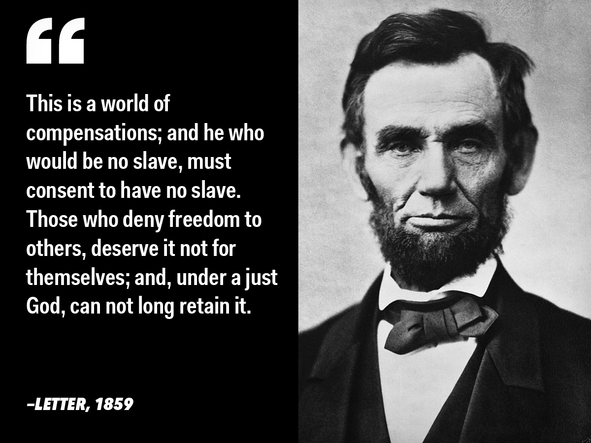 11 Inspiring Quotes From Abraham Lincoln On Liberty Leadership And