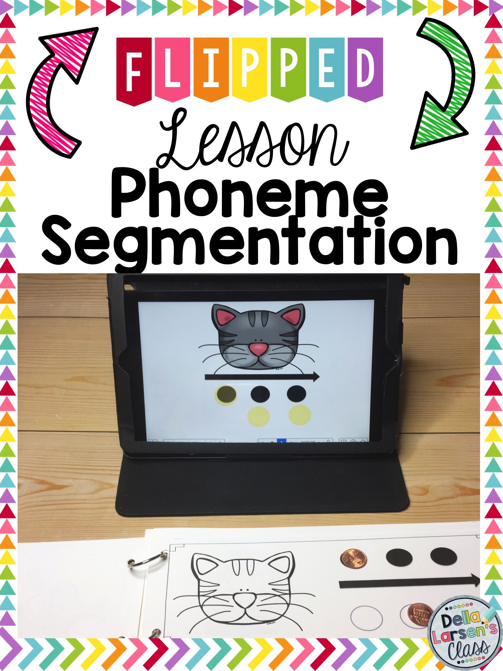 Phonemen Segmentation Flipped Lessons