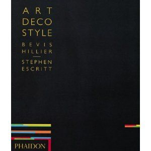 Bevis Hillier book on Art Deco Style