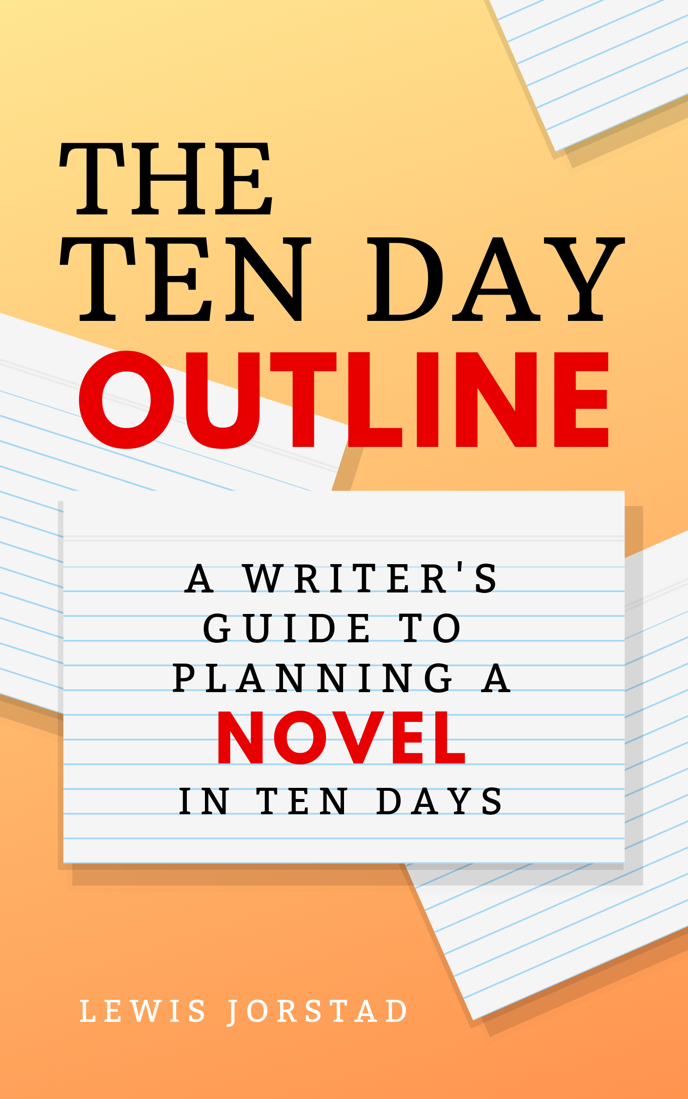 10 Steps For Outlining Your Next Novel