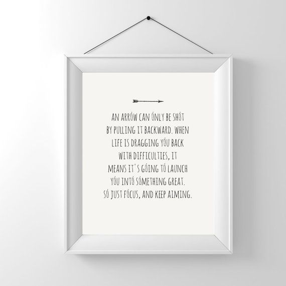 An Arrow Can Only Be Shot 8x10 Typography Print Move Forward