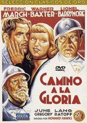 Camino a la gloria (1936) EEUU. Dir: Howard Hawks. Drama. Bélico. I Guerra Mundial - DVD CINE 993