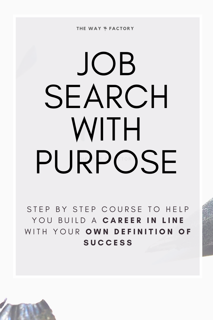 Job search course The Way Factory in 2020 Job search