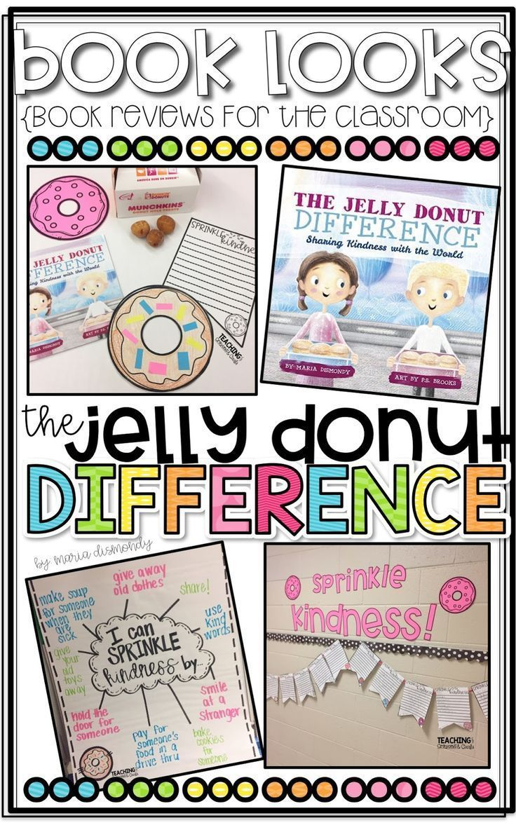 Book Looks The Jelly Donut Difference Book Review is part of Teaching kindness, Kindness activities, Kindness lessons, First grade classroom, Teaching, Character education - Hello! I am SO excited about this new series! I can't wait to share one of my new favorite books with you and share some of the ways you can use it in your classroom! You can check out my previous post on the book Sneaky Spinach here! As soon as I read Spaghetti in a Hot Dog Bun the first time, I fell in LOVE with Maria Dismondy! Her books are absolutely amazing and all teach different character lessons in a kidfriendly way! When Maria asked if she could send me her newest book, The Jelly Donut Difference, my heart was so happy! I couldn't wait to read the newest book in her amazing collection and come up with a fun way to use it in my classroom! This book is so cute! I read it to my own two kids before I read it to my classroom kids and I loved being able to discuss ways to sprinkle kindness at home and at school! This book is too cute! It is all about Leah and Dexter, two siblings that can't seem to get along! With a little help from a neighbor and some special donuts, the siblings learn what is really important in life and learn to spread kindness and smiles! How absolutely ADORABLE is Maria Dismondy!  Maria Dismondy is an inspiring author whose books focus on topics that challenge children  Maria has a background in early education and is commited to teaching the importance of character building, which allows her to touch lives all over the world! She travels as a public speaker to schools, community forums, and national conferences! When she is not busy writing or speaking, she is at home in Michigan with her family! My class and I had SO much fun with this book and the activities that we did! If you follow my blog or social media accounts, you can see how much I love spreading kindness and positivity! After we read The Jelly Donut Difference we brainstormed ways that we can sprinkle kindness as a class! How sweet are these ideas!  Then, my students wrote about how they can sprinkle kindness and enjoyed their very own jelly donut! I just got jelly donut munchkins from Dunkin Donuts! Their little pennants made the cutest banner in our hallway! I really loved reading all the different ways that they could sprinkle kindness! You can get these activities and MORE in my Kindness Counts A Maria Dismondy Unit in my Teachers Pay Teachers store! Seriously, such a CUTE book and so much fun sprinkling kindness! Do you want to WIN your very own copy of this book and my Kindness Counts unit to use in your classroom  Make sure to enter the giveaway below! a Rafflecopter giveaway For more Fashion, Fun, and Favorites make sure to follow me on Instagram, Twitter, Facebook, Pinterest, Bloglovin', and Teachers Pay Teachers! If you want to save these ideas for later, make sure to pin the image below!