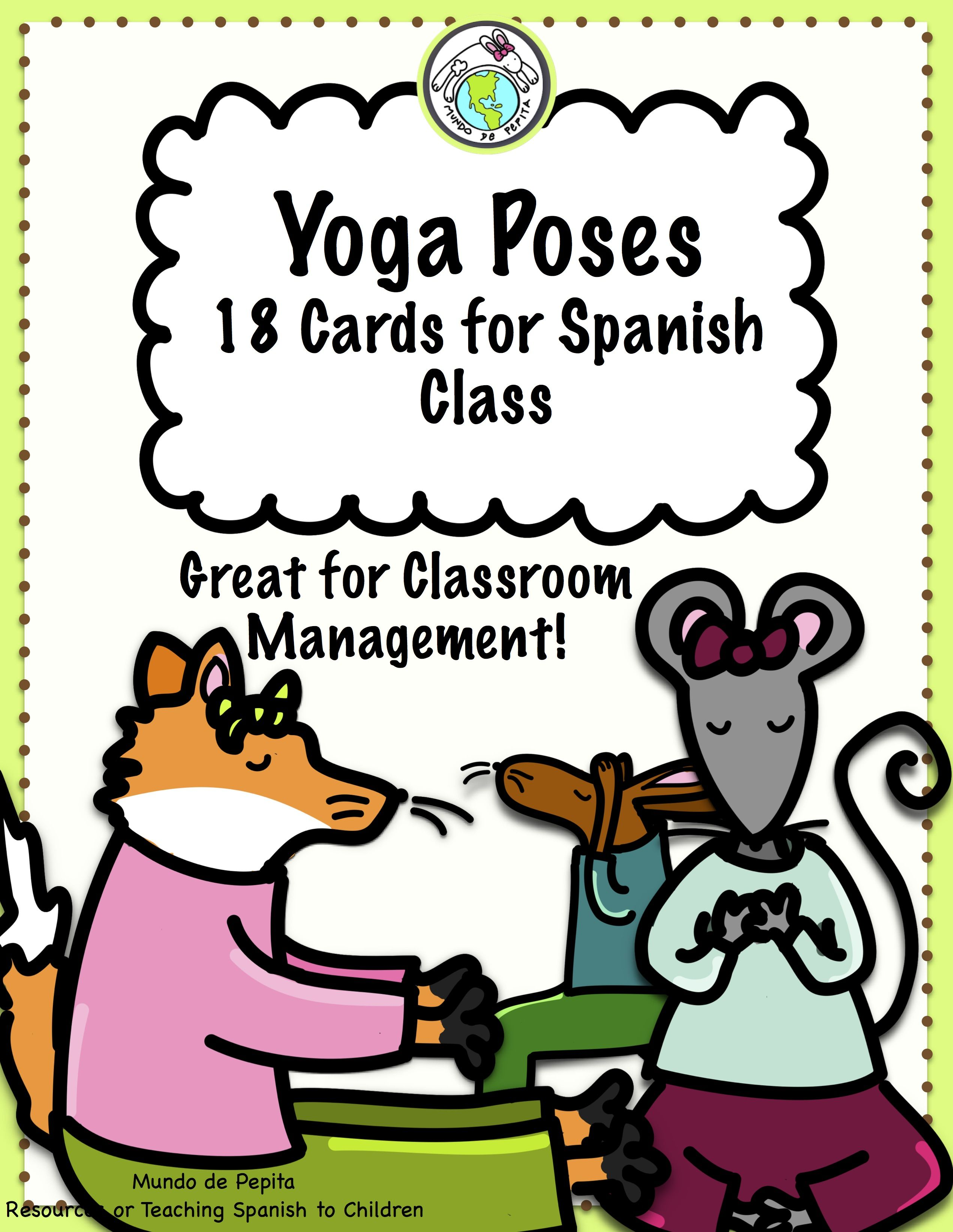 Yoga Poses For Spanish Class 18 Printable Cards With Images Spanish Lessons For Kids Learning Spanish For Kids Learning Spanish