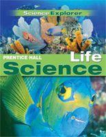 Pearsonschool Com Prentice Hall Science Explorer C 2009 Life Science Activities Science Explorer Science Textbook