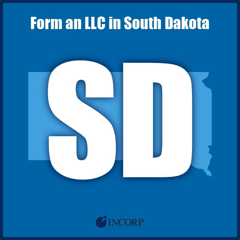 Form An Llc South Dakota South Dakota Dakota Business Advice