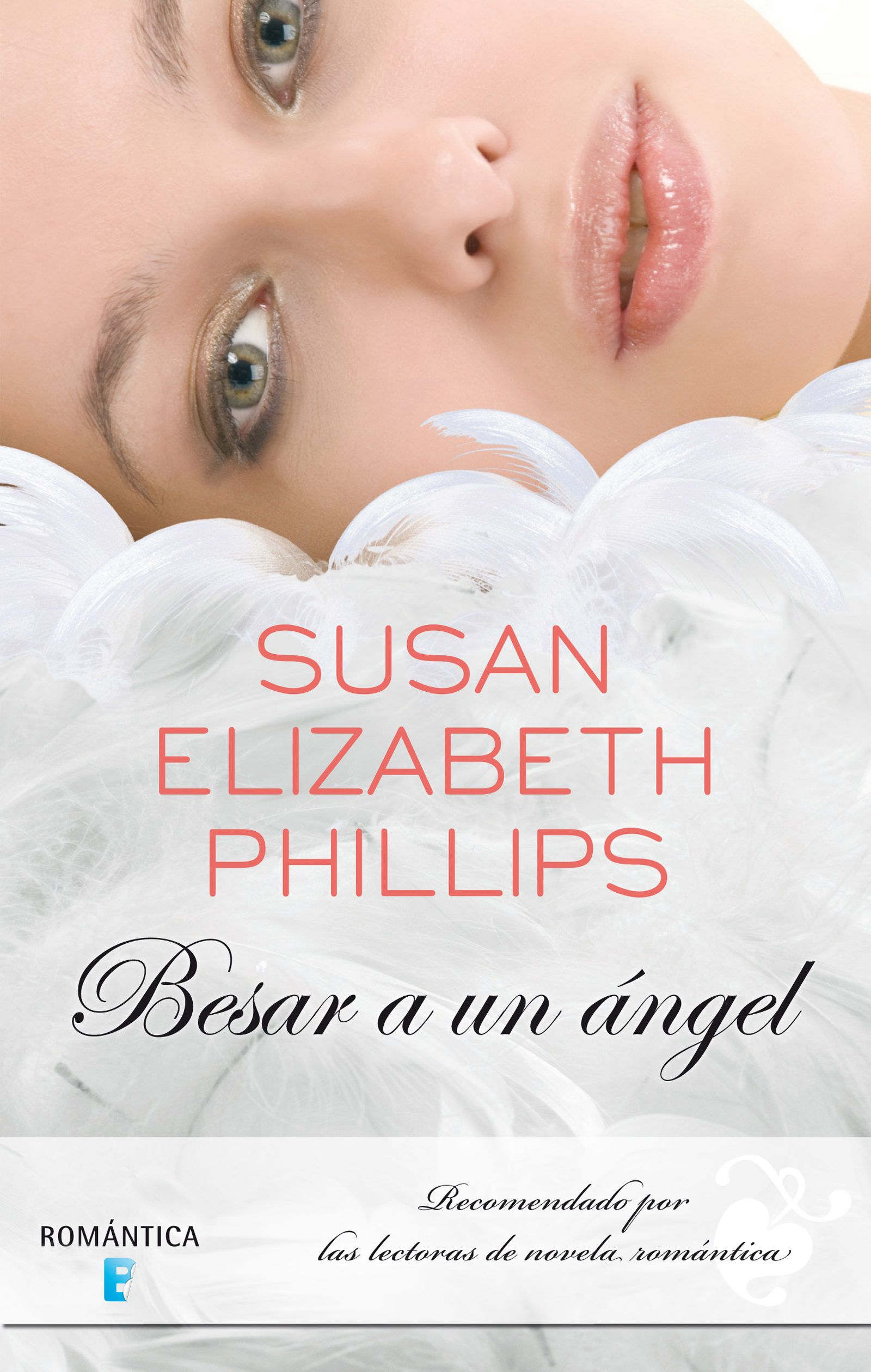 Descarga Besar A Un ángel Susan Elizabeth Phillips Https Ift Tt 2c1gl8v Besar A Un Angel Libros Libros Romanticos